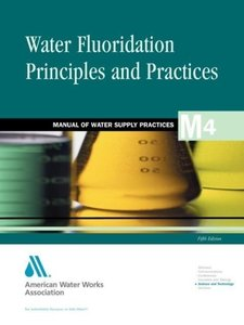 Water Flouridation Principles and Practices (M4)