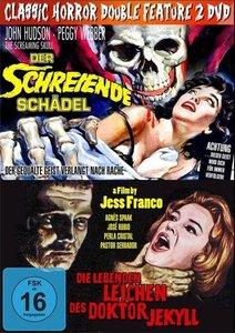Classic Horror Double Feature: Der schreiende Schädel / Die lebe