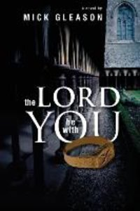 The Lord Be with You