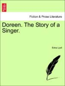 Doreen. The Story of a Singer.