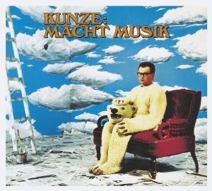 Kunze Macht Musik (Deluxe Edition)