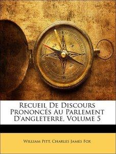 Recueil De Discours Prononcés Au Parlement D'angleterre, Volume