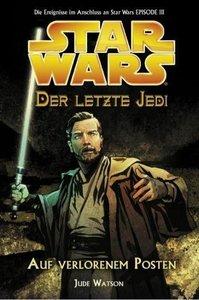 Star Wars. Der letzte Jedi 01. Auf verlorenem Posten