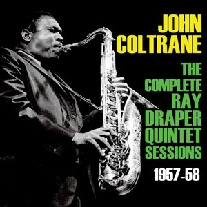 The Complete Ray Draper Quintet Sessions 1957-53