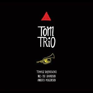 Tom Trio