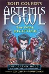 Artemis Fowl: The Opal Deception The Graphic Novel
