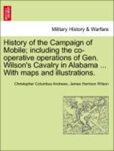 History of the Campaign of Mobile; including the co-operative op