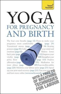Yoga for Pregnancy and Birth: Teach Yourself