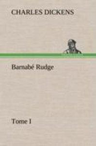 Barnabé Rudge, Tome I