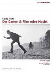 Der Damm & Film oder Macht