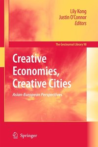 Creative Economies, Creative Cities