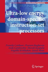 Ultra-Low Energy Domain-Specific Instruction-Set Processors