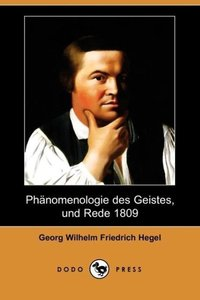 Phanomenologie Des Geistes, Und Rede 1809 (Dodo Press)