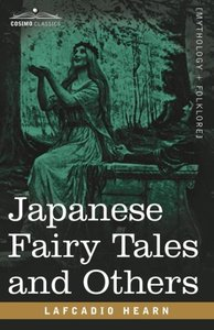 Japanese Fairy Tales and Others