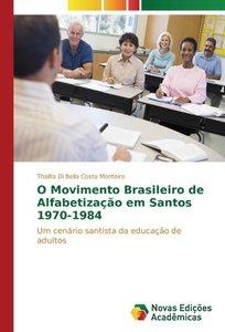 O Movimento Brasileiro de Alfabetização em Santos 1970-1984