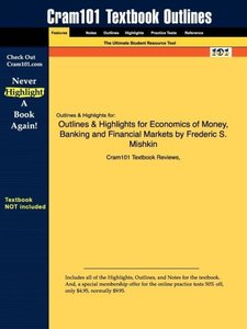 Outlines & Highlights for Economics of Money, Banking and Financ
