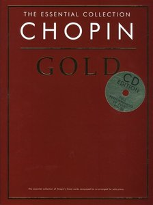 THE ESSENTIAL COLLECTION CHOPIN GOLD PIANO BOOK/CD
