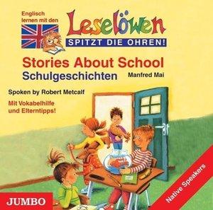 Leselöwen spitzt die Ohren. Stories about school. CD