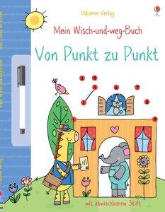 Mein Wisch-und-weg-Buch: Von Punkt zu Punkt