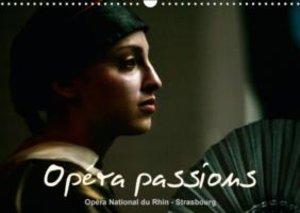 Opéra passions Opéra National du Rhin - Strasbourg (Calendrier m