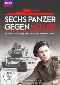 Sechs Panzer gegen Hitler (BBC)