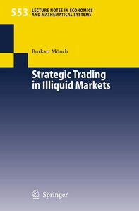 Strategic Trading in Illiquid Markets