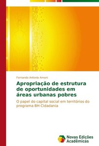 Apropriação de estrutura de oportunidades em áreas urbanas pobre