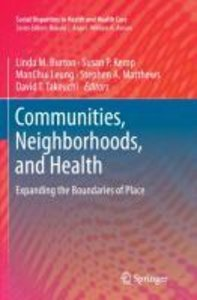 Communities, Neighborhoods, and Health
