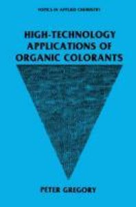High-Technology Applications of Organic Colorants