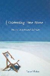Celebrating Time Alone