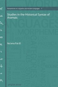 Studies in the Historical Syntax of Aramaic
