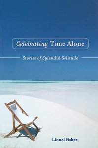 Celebrating Time Alone