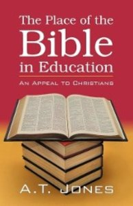 The Place of the Bible in Education