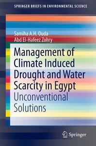 Management of Climate Induced Drought and Water Scarcity in Egyp