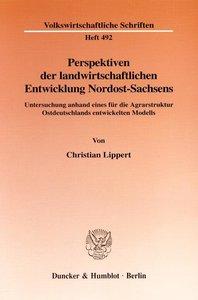 Perspektiven der landwirtschaftlichen Entwicklung Nordost-Sachse