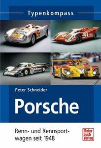 Porsche. Renn- und Rennsportwagen seit 1948
