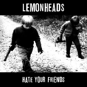 Hate your Friends (Deluxe Edit