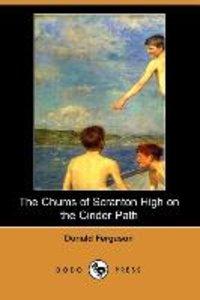 The Chums of Scranton High on the Cinder Path (Dodo Press)