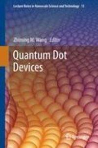 Quantum Dot Devices