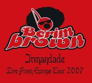 Irmandade-Live From Europe Tour 2007