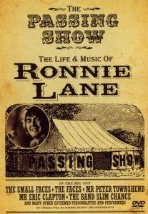 The Passing Show-The Life & Music Of Ronnie Lane