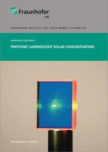 Photonic luminescent solar concentrators