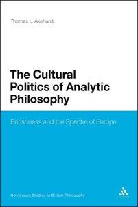 The Cultural Politics of Analytic Philosophy: Britishness and th