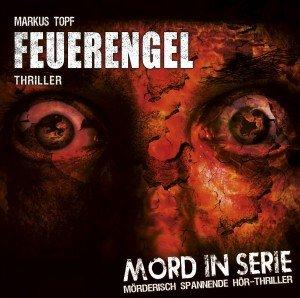 Mord in Serie: Feuerengel