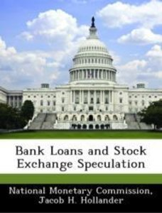 Bank Loans and Stock Exchange Speculation