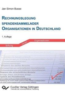 Rechnungslegung spendensammelnder Organisationen in Deutschland