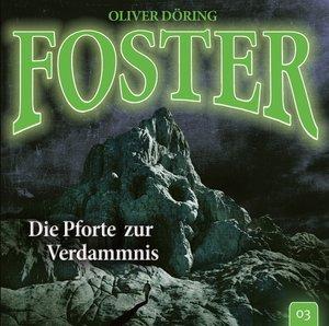 Foster 03-Die Pforte zur Verdammnis