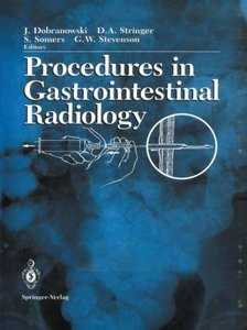 Procedures in Gastrointestinal Radiology