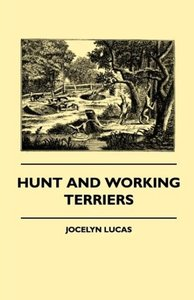 Hunt And Working Terriers