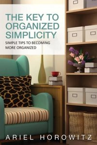 The Key to Organized Simplicity